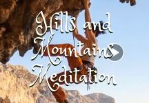 Hills and Mountains of Life Meditation